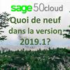Quoi de neuf dans la version 2019.1 pour Sage 50CA?