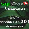Quelles sont les 3 nouvelles fonctionnalités dans la version 2019.2 de Sage 50 CA?