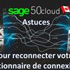 Les meilleurs astuces  pour résoudre les problèmes liés au Gestionnaire de connexions Sage 50 CA