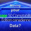 Conseils relatifs aux meilleures pratiques pour le transfert de données Sage 50 CA en 4 étapes