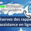 Clients de Sage 50 CA ayant un Plan Platine de Sage Services d'Affaires! Réservez des rappels d'assistance en ligne!
