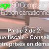Partie 2 de 2: Politique fiscale - Conseils pour les entreprises en démarrage
