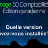 Quelle mise à jour de la version de Sage 50 CA ai-je installée?